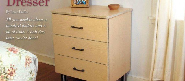 Super Fast, and Cheap, Dresser Plans